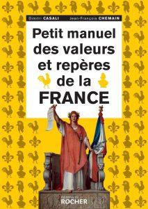 Couv Petit Manuel des Valeurs et repères de la France. La liberté de la femme, La française ne se voile pas la face